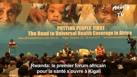Kigali -Africa Health Forum:The Road to Universal Health Coverage in Africa